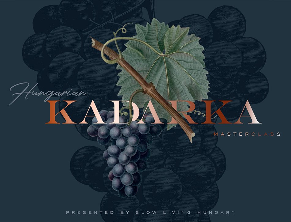 Hungarian Kadarka Masterclass